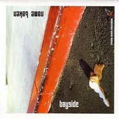 Name Taken [Split Ep] - Bayside