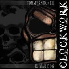 Clockwork - DJ Mad Dog