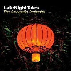 Late NightTales : The Cinematic Orchestra (CD2)