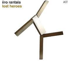 Lost Heroes - Iiro Rantala