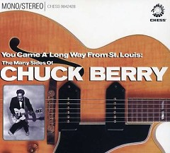 You Came A Long Way From St. Louis - The Many Sides Of Chuck Berry (CD1)