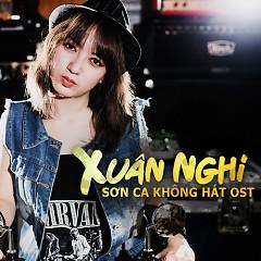 Sơn Ca Không Hát OST  - Xuân Nghi