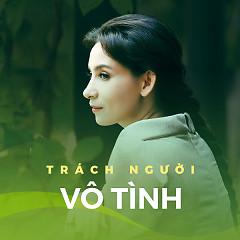 Album Trách Người Vô Tình - Various Artists