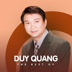 Những Bài Hát Hay Nhất Của Duy Quang - Duy Quang