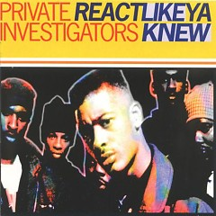 Re Act Like Ya Knew (Mix) - Private Investigators