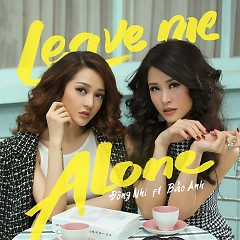 Leave Me Alone (Single)