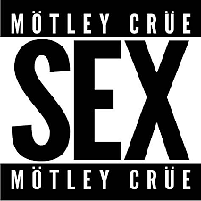 Sex (Single) - Motley Crue