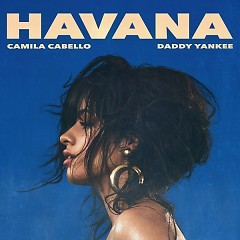 Havana (Remix) (Single) - Camila Cabello, Daddy Yankee