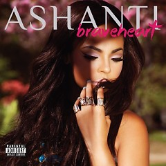 Braveheart (Deluxe Edition) - Ashanti