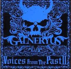 Voices From The Past II - Galneryus