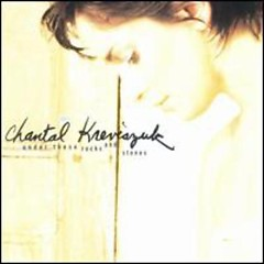 Under These Rocks & Stones - Chantal Kreviazuk