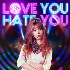 Love You Hate You  - Hari Won