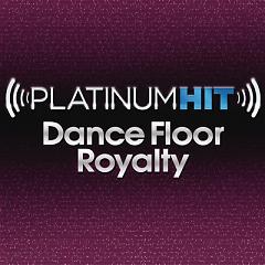 Platinum Hit Dance Floor Royalty