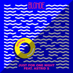 Just For One Night (Remixes) (Single) - Blonde