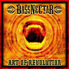 Art Of Revolution [EP] - Bassnectar