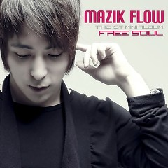 Free Soul - Mazik Flow