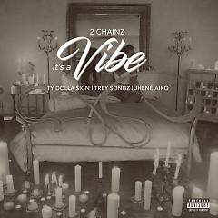 It's A Vibe (Single)