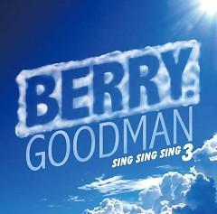 Sing Sing Sing 3 - Berry Goodman