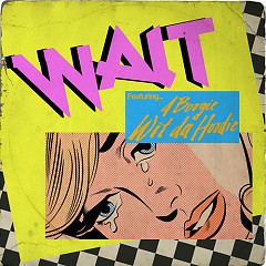 Wait (Single) - Maroon 5