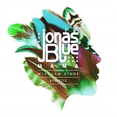Mama (Acoustic) - Jonas Blue
