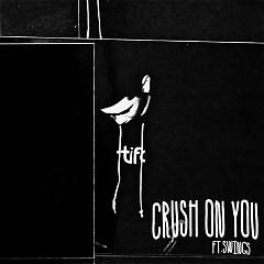 Crush On You (Single)