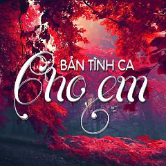 Bản Tình Ca Cho Em - Various Artists