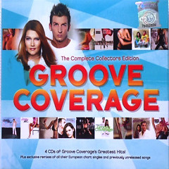 Groove Coverage - The Complete Collectors Edition (CD4)