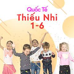 Album Quốc Tế Thiếu Nhi 1/6 - Various Artists