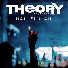 Hallelujah (Single) - Theory Of A Deadman