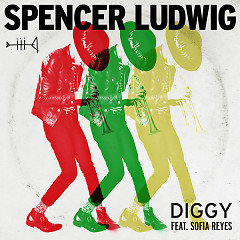 Diggy (Single) - Spencer Ludwig, Sofia Reyes