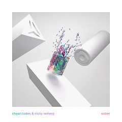 Sober (Single) - Cheat Codes, Nicky Romero
