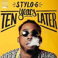 Ten Years Later (EP) - Stylo G