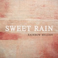 Rainbow Melody  - Danbi ((Piano))