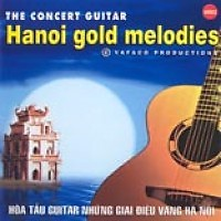 Hà Nội Gold Melodies Vol 1