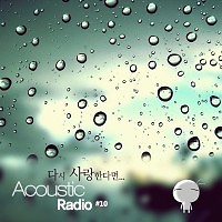 If I Love Again  - Acoustic Radio