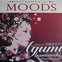 Instrumental MOODS - Songs Of Ayumi Hamasaki Piano Sonata