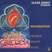 Inkarnation - Oliver Shanti