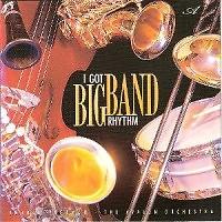 I Got Big Band Rhythm
