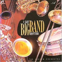 I Got Big Band Rhythm - John Herberman