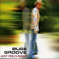 Just Feels Right - Euge Groove