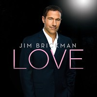 Love   - Jim Brickman