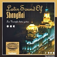 Latin Sound Of Shanghai