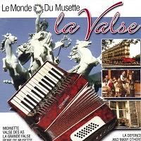 Le Monde Du Musette - La Valse (CD1)