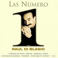 Las Numero Uno - Raul Di Blasio