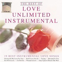 Love Unlimited Instrumental - 19 Best Instrumental Love Songs