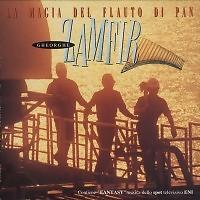 La Magia Del Flauto Di Pan - Gheorghe Zamfir