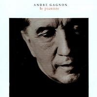 Le Pianiste - Andre Gagnon