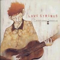 Love Strings - Kotaro Oshio
