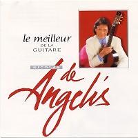 Le Meilleur De La Guitare (CD1) - Nicolas de Angelis