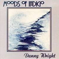 Moods Of Indigo - David Wright
